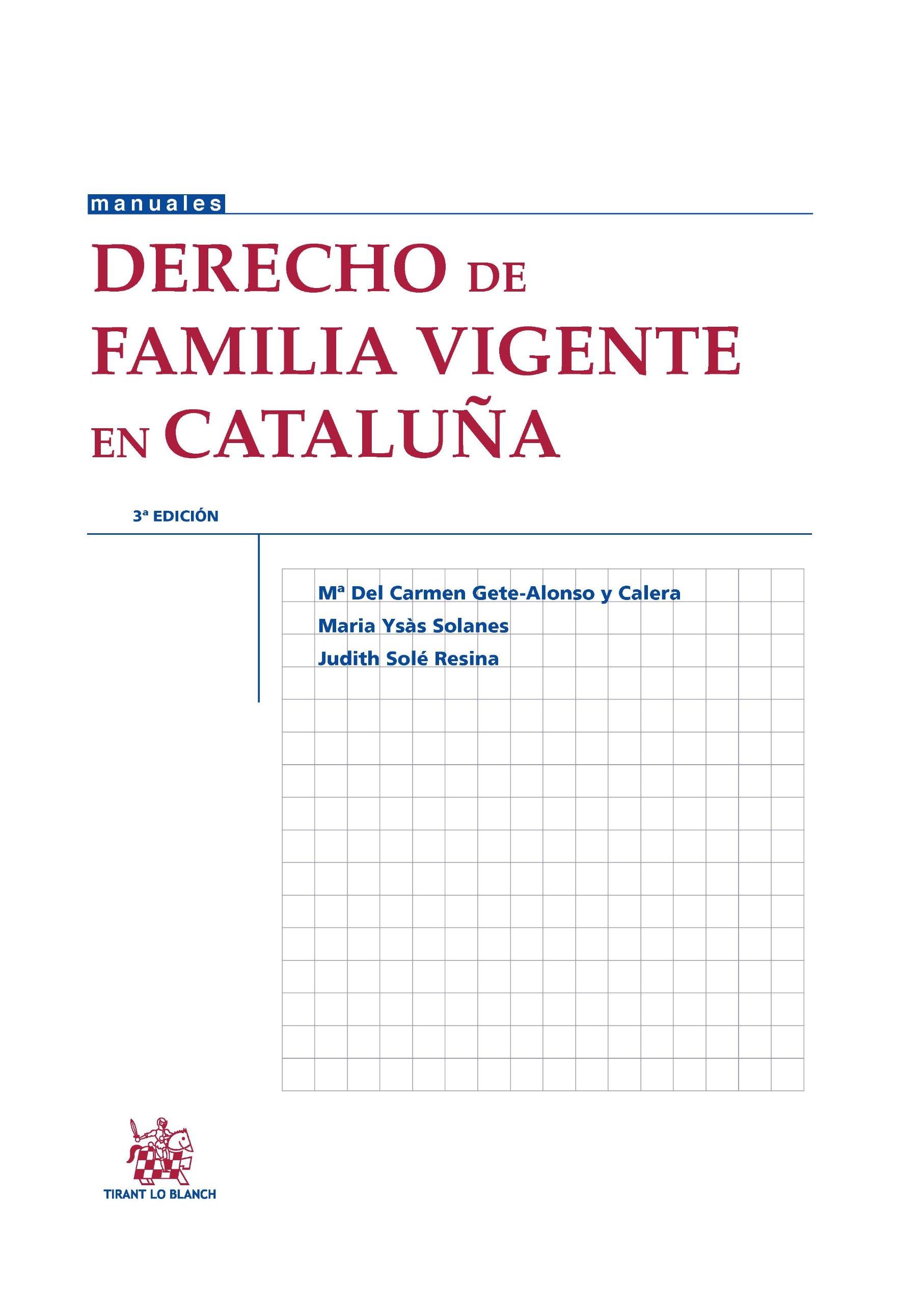 Derecho de familia vigente en Cataluña 3ª Ed. 2013 Manuales de Derecho Civil y Mercantil: Amazon.es: Judith Solé Resina: Libros
