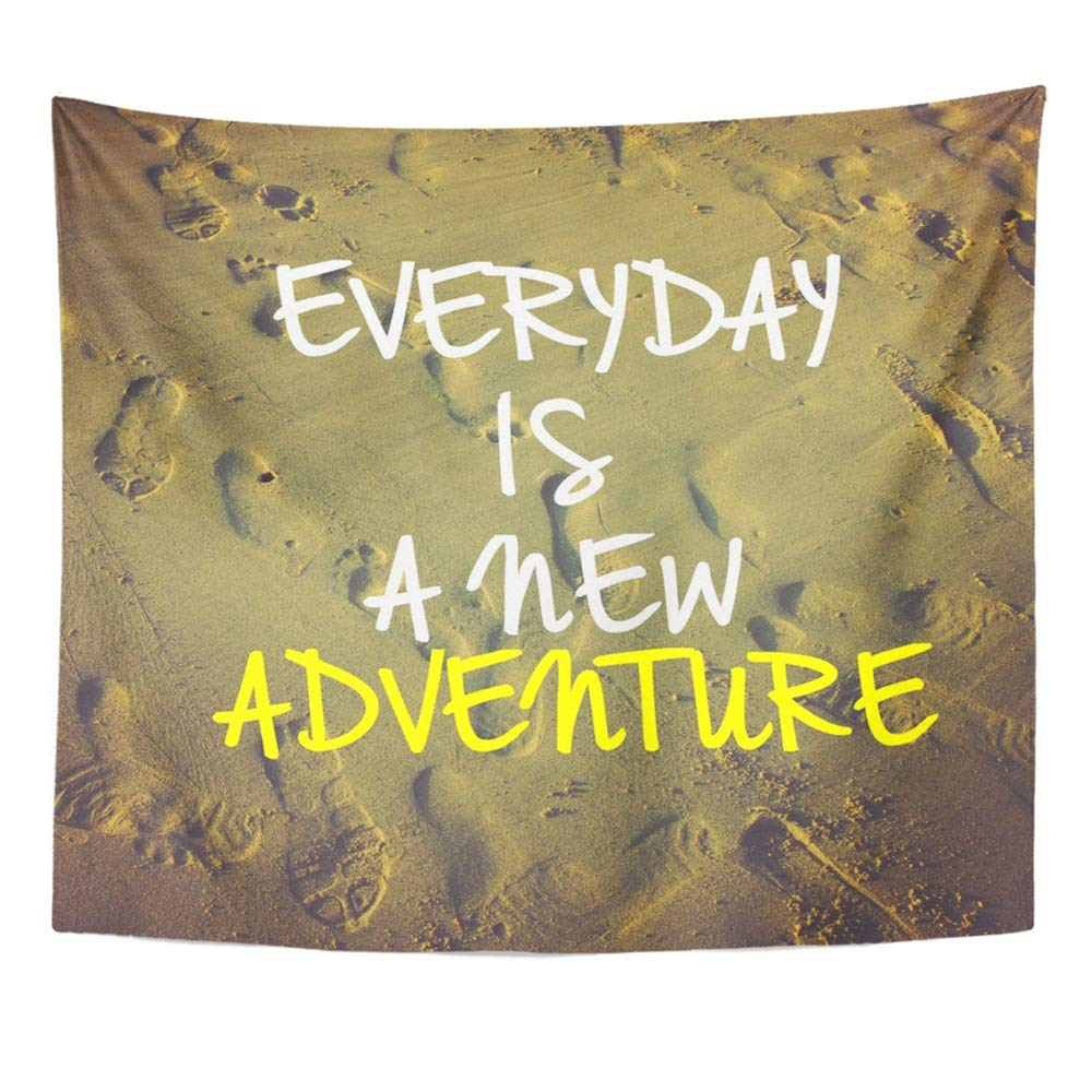 Emvency Tapestry Polyester Fabric Print Home Decor Inspirational Motivation Quote Everyday is New Adventure on Nature Sandy Beach Wall Hanging Tapestry for Living Room Bedroom Dorm 50x60 Inches