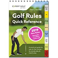 Golf Rules Quick Reference 2019: A practical guide for use on the course - for stroke play and match play