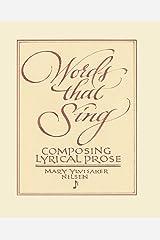 Words that Sing: Composing Lyrical Prose Paperback