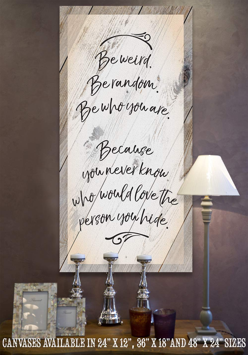 Thoughtful and Inspirational Gift Under $50 Not Printed on Wood Ready to Hang - Stretched on Wood Frame Room Decor Be Weird Be Random Large Canvas Wall Art