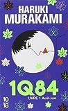 1Q84 - Livre 1: Avril - Juin