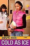 Drama High: Cold As Ice