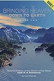 Bringing Heaven Down to Earth Book II