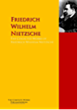 The Collected Works of Friedrich Wilhelm Nietzsche: The Complete Works PergamonMedia (Highlights of World Literature)