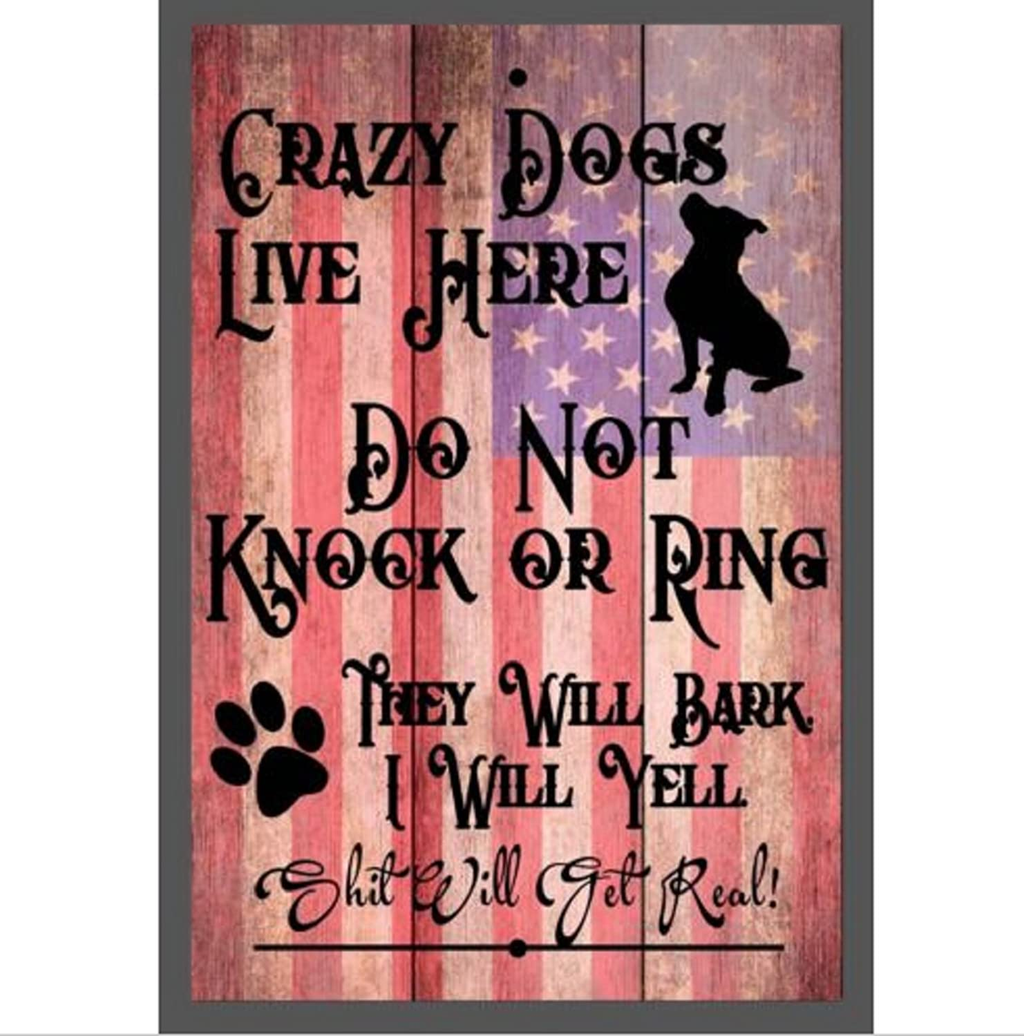 Choose Dog Crazy Dogs Live Here Do Not Knock They Will Bark Aluminum Sign