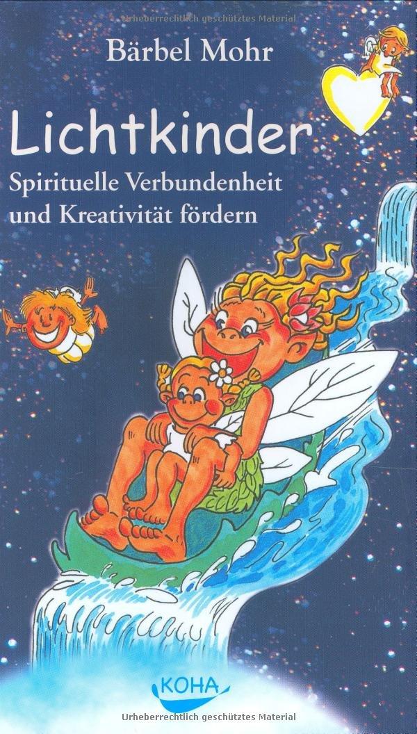 Lichtkinder: Spirituelle Verbundenheit und Kreativität fördern