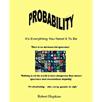 Probability: It's Everything You Need It to Be (English Edition)