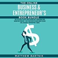 The Online Business & Entrepreneur's Book Bundle: The 8 Pillars of Social Media Marketing: Transform Your Marketing Strategy + The 12 Best Ways to Make Money Online (FBA, Blogging, Dropshipping +more)
