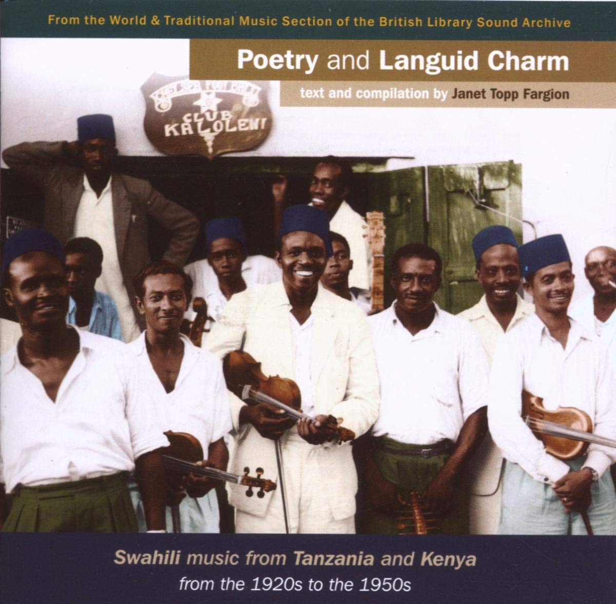 Poetry and Languid Charm: Swahili Music Max 76% OFF Large-scale sale Tanzania from Kenya