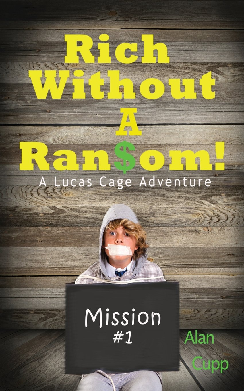 Download Rich Without A Ransom (Lucas Cage Adventure) pdf epub