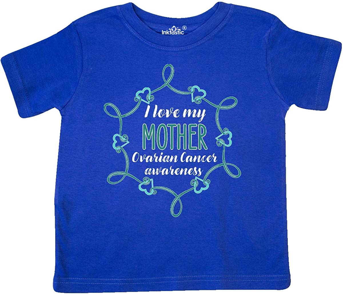 inktastic I Love My Mother Ovarian Cancer Awareness Toddler T-Shirt