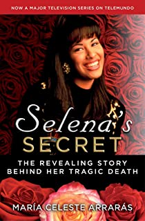 Selenas Secret: The Revealing Story Behind Her Tragic Death