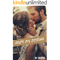 Golpe del destino (Spanish Edition) book cover