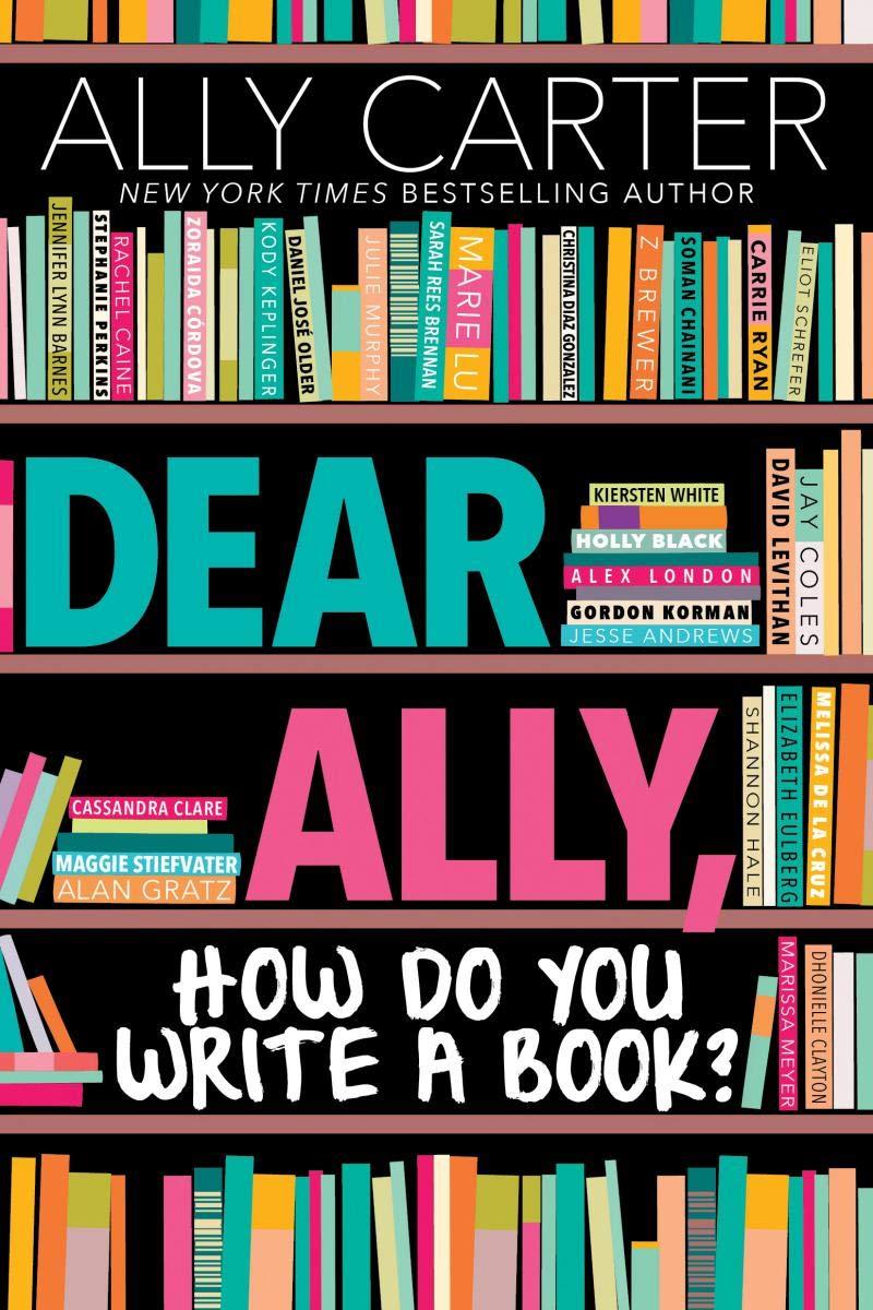 Dear Ally, How Do You Write a Book : Carter, Ally: Amazon.de: Bücher