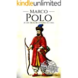Marco Polo: A Life from Beginning to End (Biographies of Explorers)