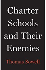 Charter Schools and Their Enemies Kindle Edition