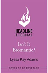 Isn't it Bromantic?: The Bromance Book Club is back ... it's time to find out more about our favourite Russian! (English Edition) eBook Kindle