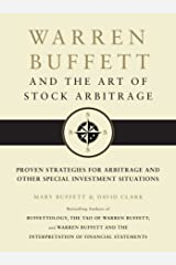 Warren Buffett and the Art of Stock Arbitrage: Proven Strategies for Arbitrage and Other Special Investment Situations Kindle Edition