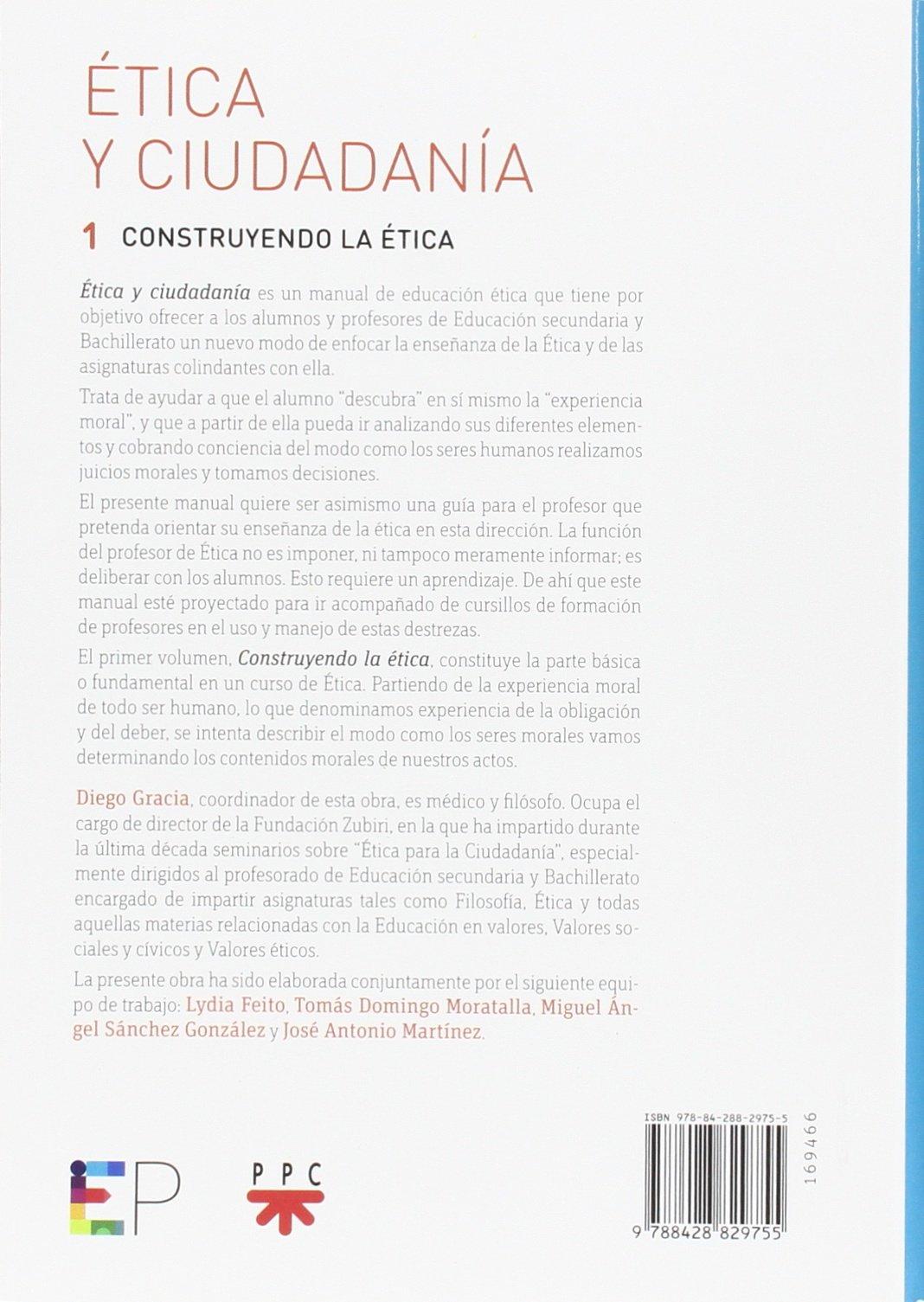 Ética Y Ciudadanía 1. Construyendo La Ética Educar Práctico: Amazon.es: Diego Gracia: Libros