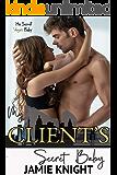 My Client's Secret Baby (His Secret Baby Book 13)