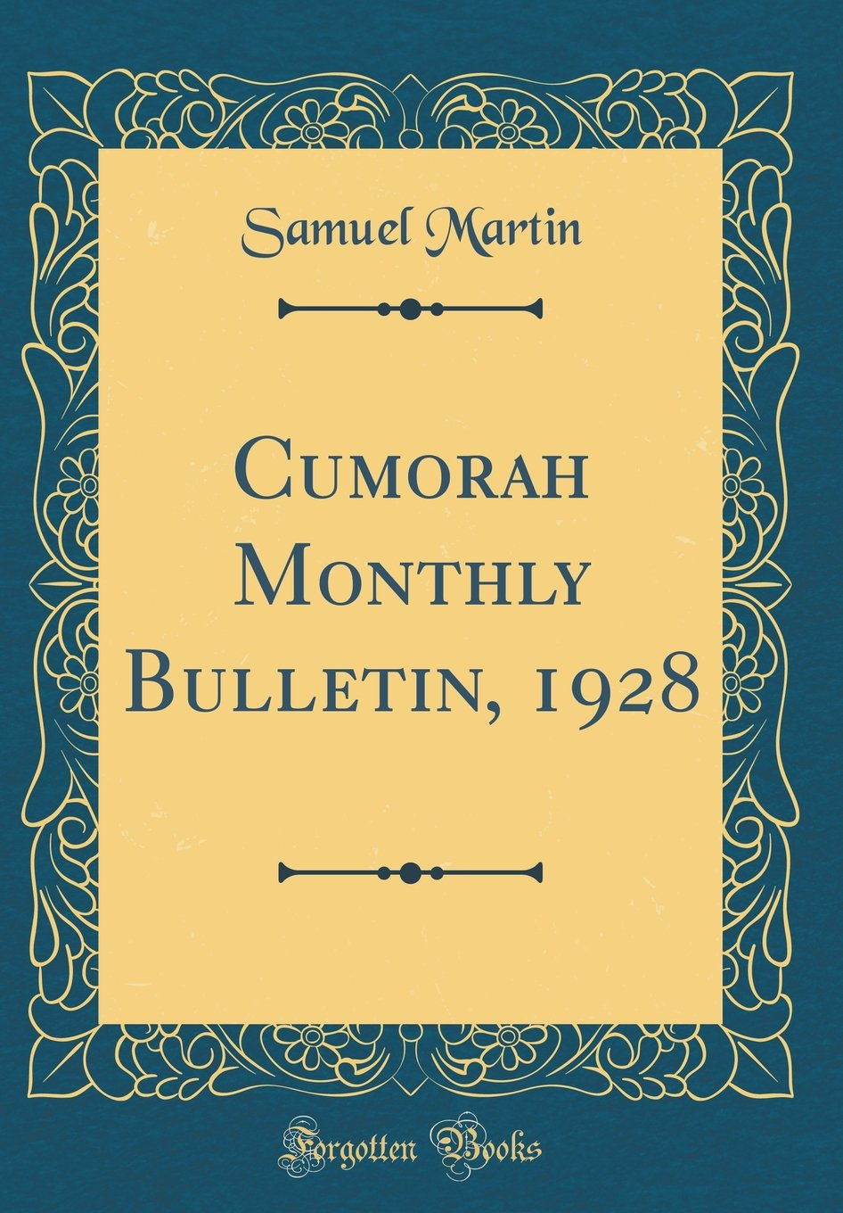 Download Cumorah Monthly Bulletin, 1928 (Classic Reprint) ebook