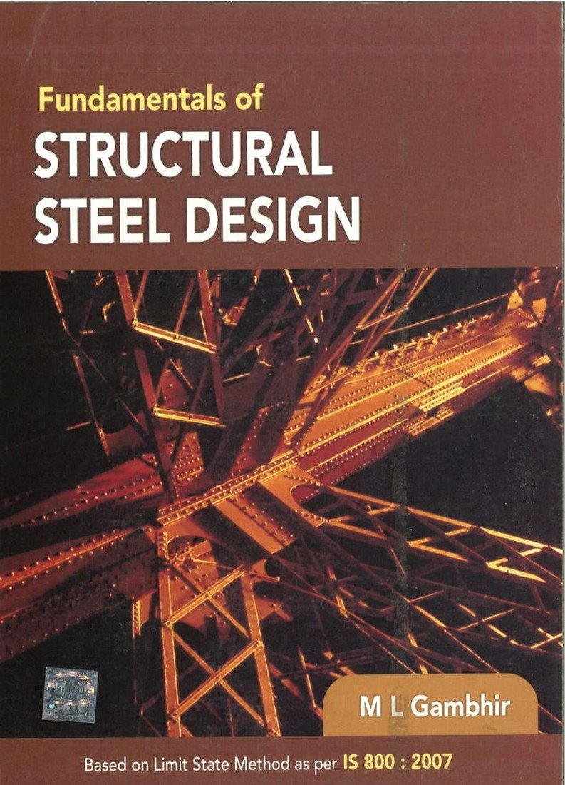 buy fundamentals of structural steel design book online at low prices in india fundamentals of structural steel design reviews ratings amazonin