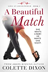 A Beautiful Match (Love at Lincolnfield Book 3) Kindle Edition