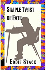 Simple Twist of Fate Kindle Edition