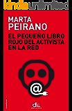 El pequeño libro rojo del activista en la red: Prólogo de Edward Snowden (Eldiario.Es Libros)