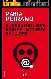 El pequeño libro rojo del activista en la red: Prólogo de Edward Snowden (Eldiario