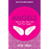 Angels: How to See, Hear and Feel Your Angels (Hay House Basics Book 1)