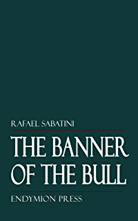 Captain blood ebook rafael sabatini amazon kindle store the banner of the bull fandeluxe Ebook collections