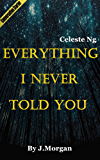 Everything I Never Told You: A Novel by Celeste Ng | Debrief