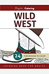 Wild West: Coloring Book for Adults Paperback