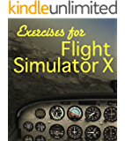 Exercises For Flight Simulator X (English Edition)