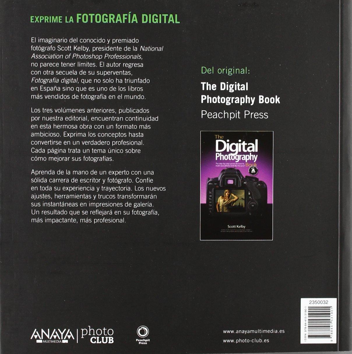 la fotografia digital the digital photography book exprime spanish edition