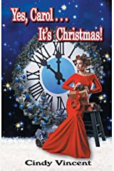 Yes, Carol . . . It's Christmas! Paperback