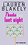 Thanks For Last Night (The Guys Who Got Away Book 3)