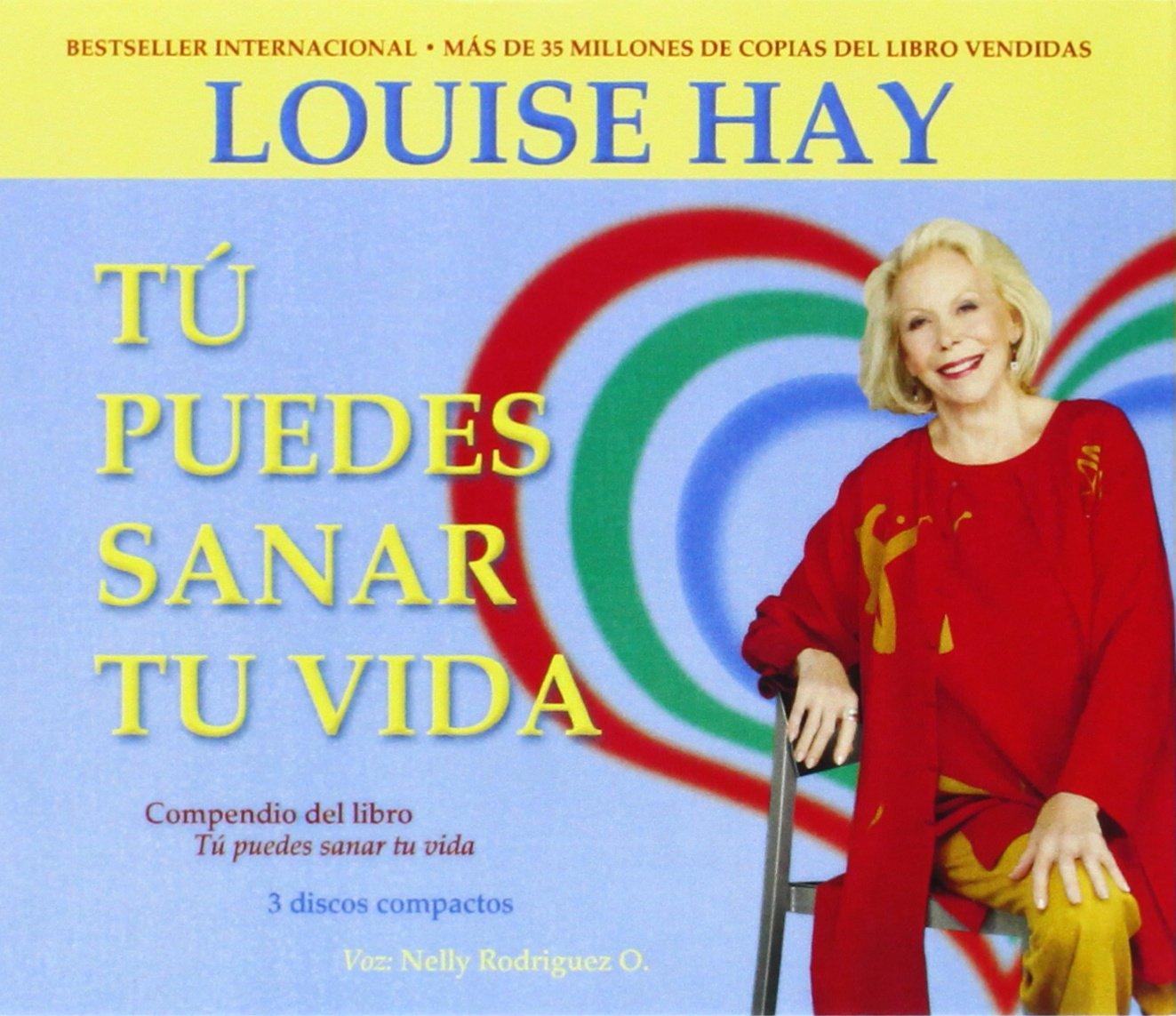 Tu Puedes Sanar Tu Vida: Amazon.es: Hay, Louise L., Rodriguez O., Nelly: Libros