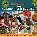 L'essentiel de la cuisine martiniquaise : Economique, facile, équilibrée