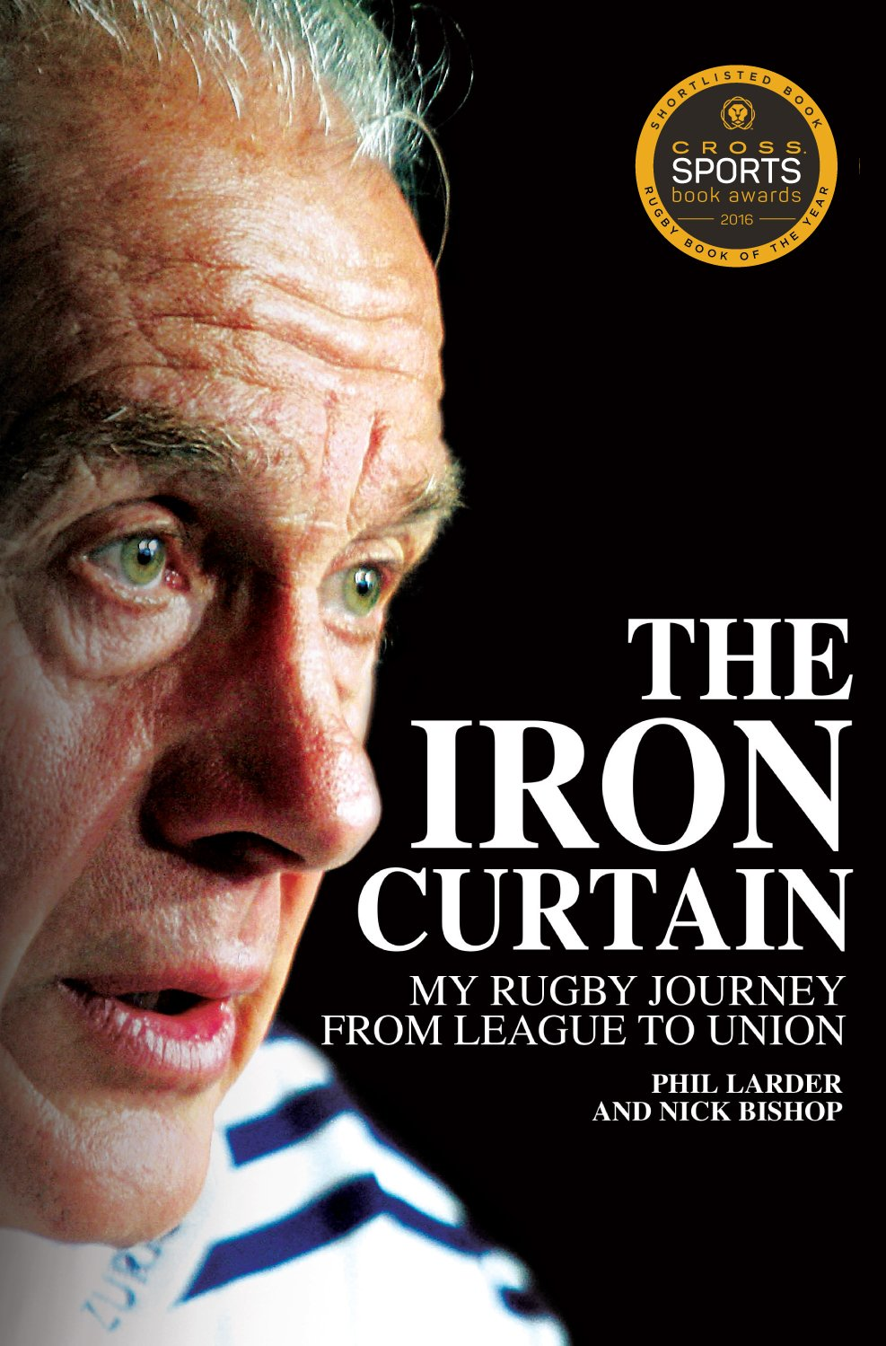 Read Online The Iron Curtain: My Rugby Journey from League to Union ebook