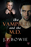The Vampire and the M.D. (The Vampire and. Book 3)