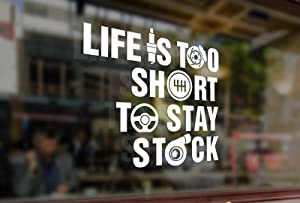 25 Centimeters Life is Too Short to Stay Stock Vinyl Sticker Funny Decals Bumper Car Auto Laptop Wall Window Glass Snowboard Helmet MacBook