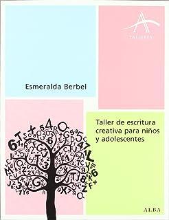 Taller de escritura creativa para niños y adolescentes (Talleres)