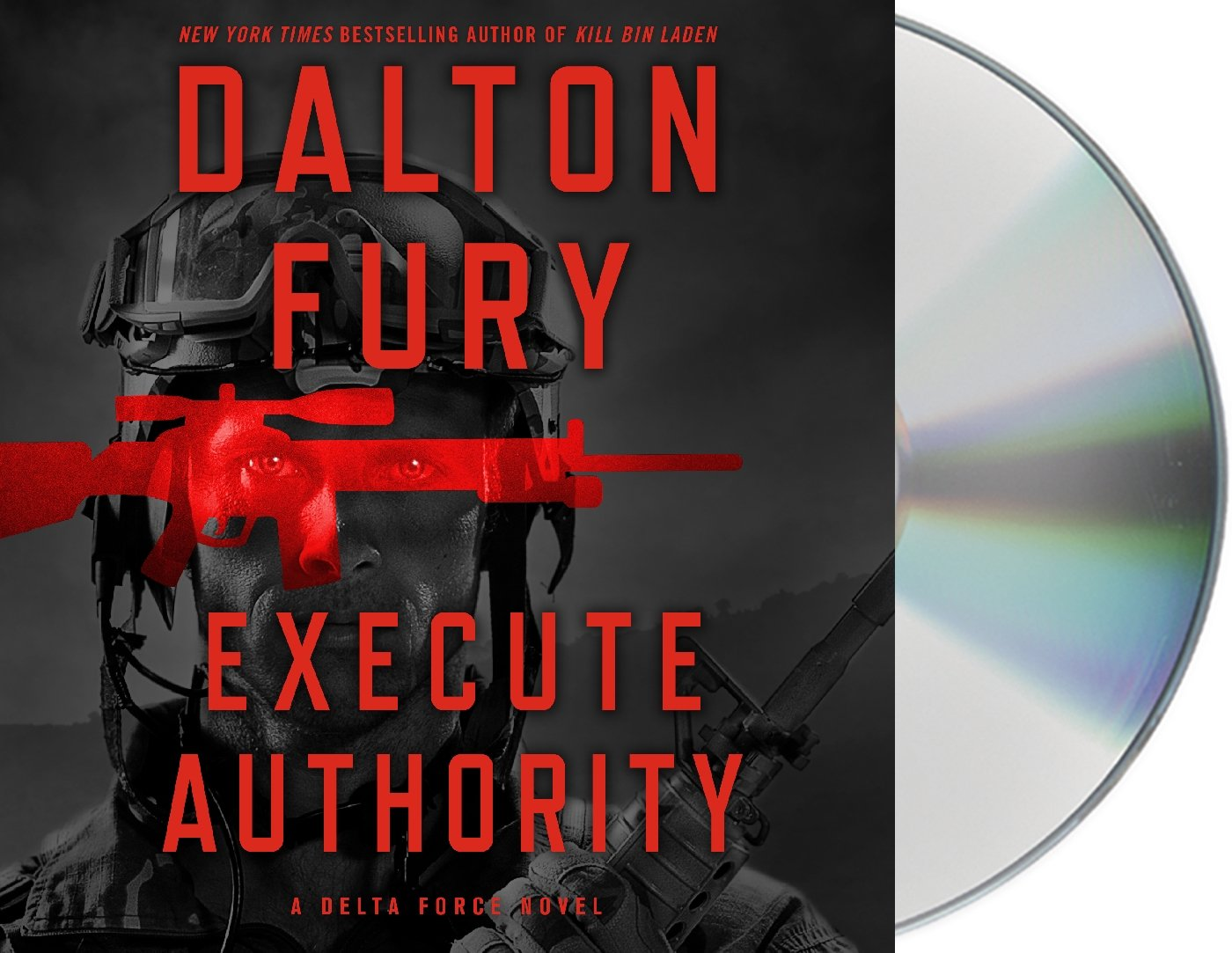 Execute Authority: A Delta Force Novel: Dalton Fury, Ari Fliakos:  9781427290892: Amazon: Books