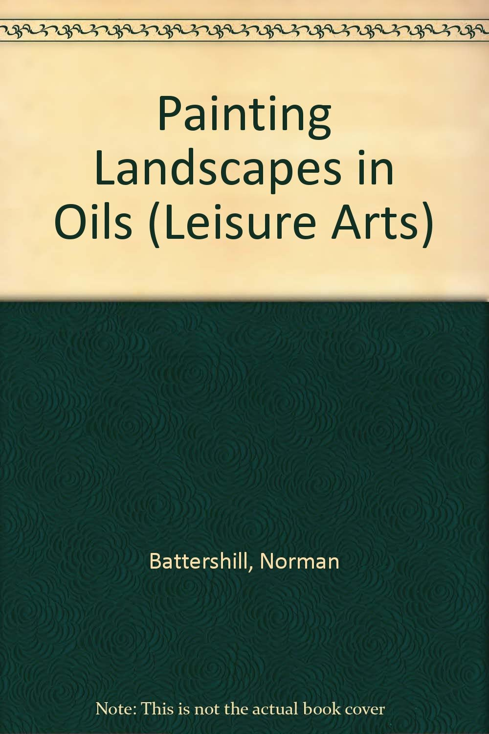Painting Landscapes in Oils (Leisure Arts Series)