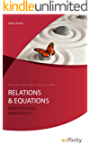 Relations and Equations (Middle School Mathematics Book 4)