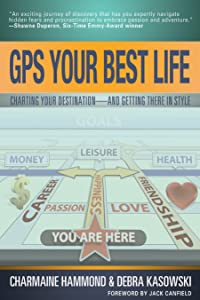 GPS Your Best Life: Charting Your Destination and Getting There in Style