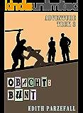 Obacht: Bunt (Adventure Trek 3)